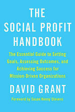 The Social Profit Handbook: The Essential Guide to Setting Goals, Assessing