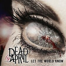 DEAD BY APRIL - LET THE WORLD KNOW  CD NEW+
