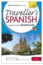 Elisabeth Smith Traveller's: Spanish (Teach Yourself)-ExLibrary