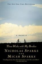 Three Weeks with My Brother: By Sparks, Nicholas, Sparks, Micah