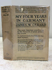 MY FOUR YEARS IN GERMANY By James W. Gerard, 1st ed in dj, 1917, WWI diplomacy
