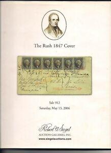 Robert Siegel Auction Catalog Sale 912 The Rush 1847 Cover