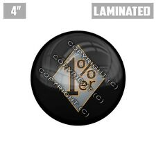 "1 Custom Thick Laminated Glossy 4"" 3M Premium Decal Sticker - 1%ER PERCENTER"