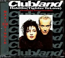 CLUBLAND - HOLD ON (TIGHTER TO LOVE) - CD MAXI [1779]