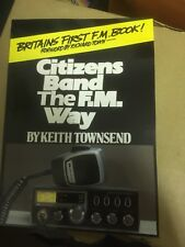 NOS Citizens Band The FM Way Book By Keith Townsend