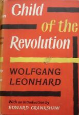 Child of the Revolution by Wolfgang Leonhard (Hardcover 1958)