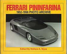 Ferrari Pinifarina 1952-1996 Photo Archive P/B edited by Wallace A Wyss 1997