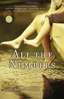 All the Numbers: A Novel (Readers Circle)