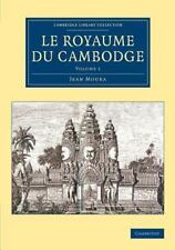 Cambridge Library Collection - East and South-East Asian History: Le Royaume...