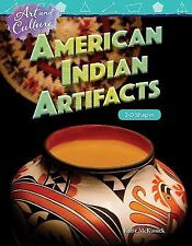Art and Culture: American Indian Artifacts: 2-D Shapes (Grade 4) (Paperback or S