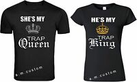 He's my Trap King and She's Trap Queen Couple matching  cute T-Shirts S-4XL