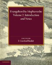 Evangelion Da-Mepharreshe: Volume 2, Introduction and Notes : The Curetonian...