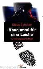 GOMME À MÂCHER pour un LEICHE - Klaus SCHUKER tb (2005)