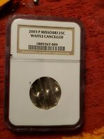 Missouri State Quarter 25c 2003-P Waffle Cancelled Error Coin NGC Certified $.25