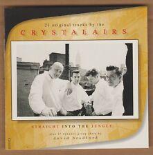 "CRYSTALAIRS cd ""Straight Into The Jungle"" 2000 Crystal Ball 21 Tracks Doo Wop"