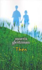 New Then By Morris Gleitzman