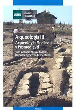 UNED Arqueología III: Arqueología Medieval y Posmedieval, eBook, 2010