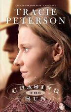Chasing the Sun (Land of the Lone Star) by Peterson, Tracie