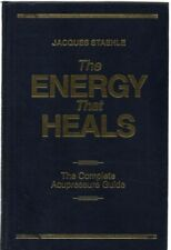 The Energy That Heals : Complete Acupressure Guide by Jacques Staehle (hardback)