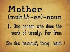 Mère masochist Looney Saint maman vintage métal signe plaque étain 100's énumérés 633