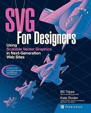 SVG Design Classroom : Using Scalable Vector Graphics in Next-Generation Web...