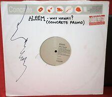 "ALEEM - WHY HAWAII - 1996 - HARD18 12 DJ CONCRETE RECORDS PROMO 12"" VINYL SINGLE"