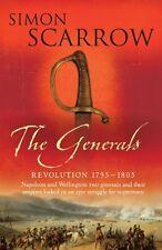 The Generals (Wellington and Napoleon 2) (Revolution),Simon Scarrow