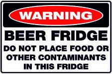 Funny Beer Fridge Warning Decal Sticker Van Camper Man Cave caravan