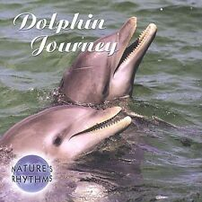 Natures Rhythms: Dolphin Journey CD