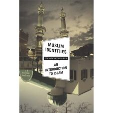 Muslim Identities : An Introduction to Islam by Aaron W. Hughes (2013,...