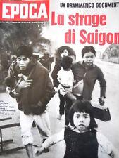 EPOCA n°907 1968 la strage di Saigon Vietnam - Inserto Maometto [C83]