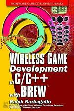 Wireless Game Development in C/C++ with BREW (Wordware Game-ExLibrary