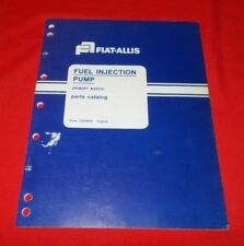 Fiat Allis (Robert Bosch)  Fuel Injection Pump Parts Catalog  73116091