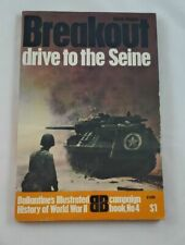 Breakout drive to the Seine; Ballantine; First Printing