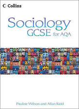 Collins Sociology GCSE for AQA - Student Book, Kidd, Allan, Wilson, Pauline, New