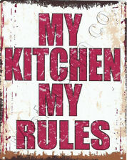 MY KITCHEN MY RULES METAL SIGN 8x10in pub bar shop cafe games room diner