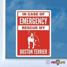 In Case of Emergency Rescue My Boston Terrier Sticker Die Cut Vinyl - #2 safety