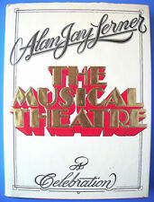 Alan Jay Lerner THE MUSICAL THEATRE A CELEBRATION McGraw-Hill 1986 Hardcover