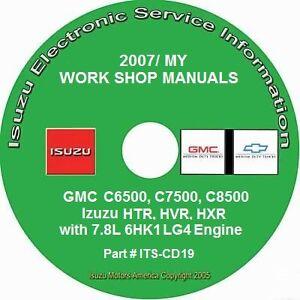 2007 GMC C6500-C8500, 2007 Isuzu HTR-HXR 7.8L 6HK1-LG4 Diesel Repair Manual