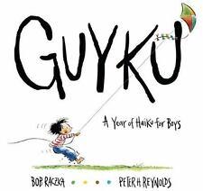 NEW - GUYKU: A Year of Haiku for Boys by Raczka, Bob