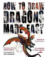 Made Easy (Art): How to Draw Dragons Made Easy (2015, Paperback, New Edition)