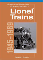 Greenberg's Repair and Operating Manual for Lionel Trains 1945-1969 Great Book!