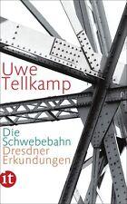 Die Schwebebahn von Uwe Tellkamp, UNGELESEN