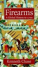 Firearms: A Global History to 1700-ExLibrary