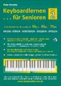 Keyboardlernen für Senioren (Stufe 2) | Peter Grosche | Taschenbuch | Paperback