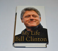 PRESIDENT BILL CLINTON Biography 1st Signed Bill & Hillary Clinton MY LIFE BOOK