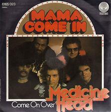 """MEDICINE HEAD - MAMA COME IN / COME ON OVER - GERMAN 7"""" PIC/SLV VINYL"""
