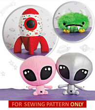 SALE! SEWING PATTERN! MAKE KID~BOY PLUSH TOYS! ALIEN~SPACE MONSTER~ROCKET SHIP!