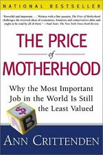 The Price of Motherhood: Why the Most Important Jo