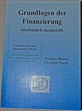 Lehrbuch - Grundlagen der Finanzierung - anschaulich dargestellt Hauser Warns